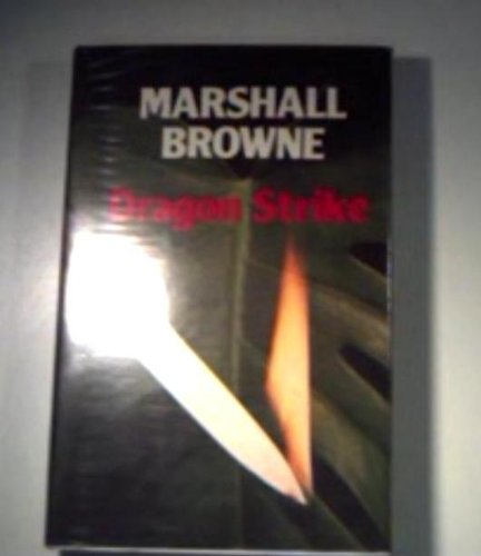 Dragon Strike (070919336X) by Marshall Browne