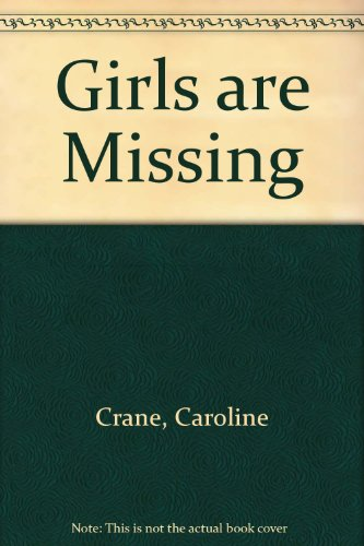 9780709194538: Girls are Missing