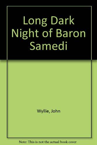 9780709197805: Long Dark Night of Baron Samedi