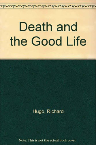 9780709198291: Death and the Good Life