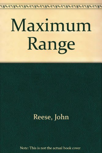 Maximum Range (0709198728) by John Reese