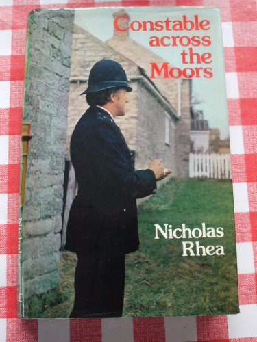 9780709198796: Constable Across the Moors
