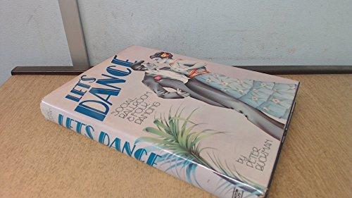 9780709200468: Let's Dance: Social, Ballroom and Folk Dancing