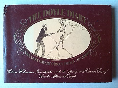 The Doyle Diary : The Last Great Conan Doyle Mystery: Doyle, Charles Altamont; Baker, Michael
