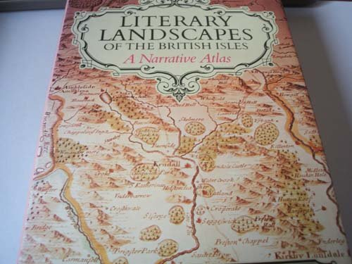 9780709201502: Literary Landscapes of the British Isles: A Narrative Atlas