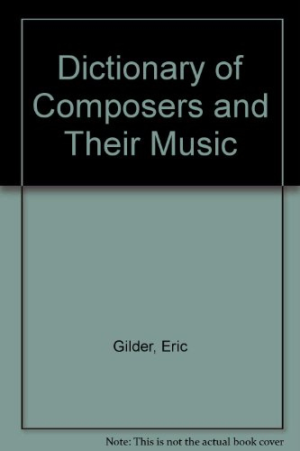 9780709202769: Dictionary of Composers and Their Music