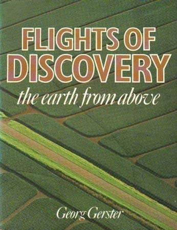 9780709202783: Flights of Discovery: Earth from Above