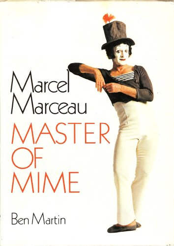 9780709205111: Marcel Marceau: Master of Mime