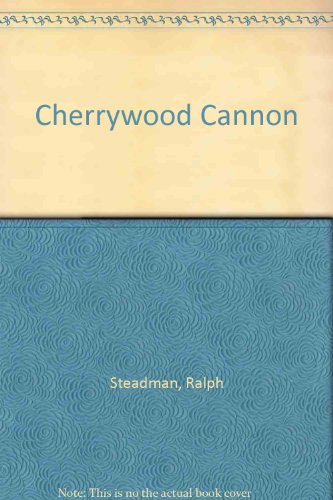 9780709207313: Cherrywood Cannon