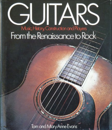 9780709209874: Guitars: From the Renaissance to Rock