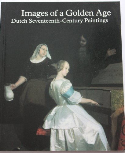 Images of a Golden Age Dutch Seventeenth: CHRISTOPHER and LOCKETT,