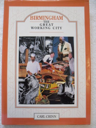 9780709302025: Birmingham: The Great Working City