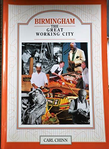 9780709302032: Birmingham: The Great Working City