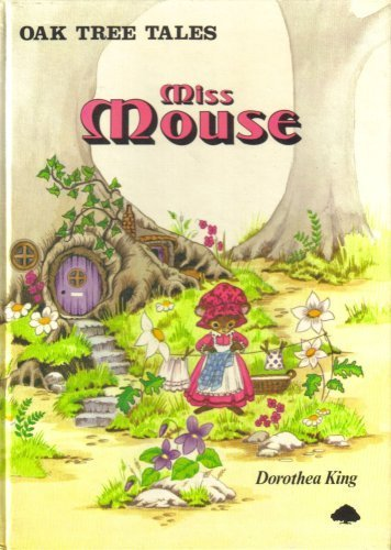 9780709404576: Oak Tree Tales: Miss Mouse