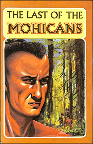The Last of the Mohicans: j.fenimore cooper