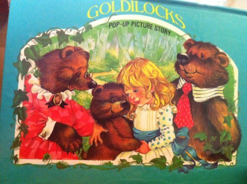 Goldilocks and the Three Bears.All Action Pop-Up Book