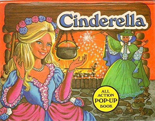 Cinderella: An All-Action Pop-Up Book: Pop-up Book