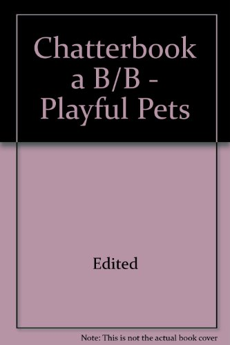 Chatterbook a B/B - Playful Pets: Edited