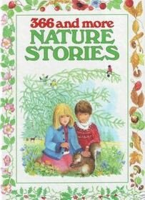9780709706847: 366 and More Nature Stories