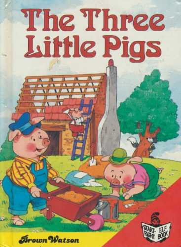 THE THREE LITTLE PIGS (livre en anglais - english book)