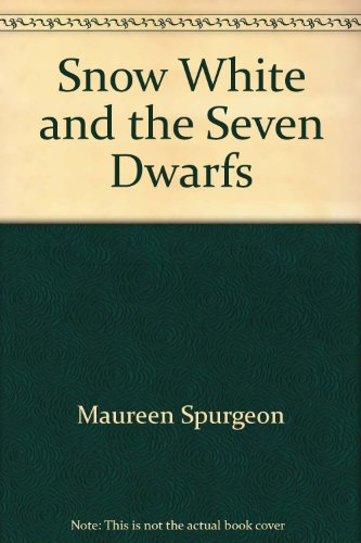 Snow White and the Seven Dwarfs: Maureen Spurgeon