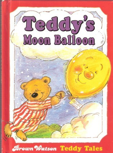 9780709709329: Teddy's Moon Balloon