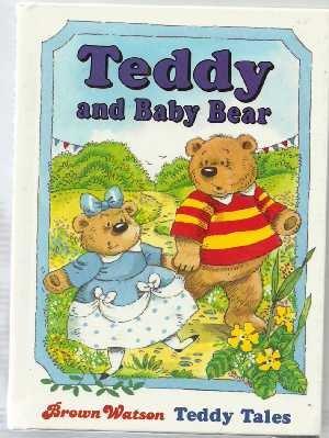 Teddy and Baby Bear (Teddy Tales): Maureen Spurgeon