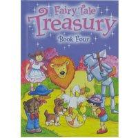 Fairy Tale Treasury Book Four: retold by Maureen