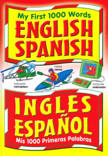 9780709711919: My First 1000 Words English/Spanish (Mis 1000 Primeras Palabras Ingles/Espanol)
