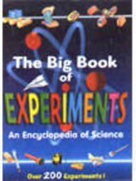 9780709713753: The Big Book of Experiments An Encyclopedia of Science