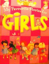 9780709718468: My Favourite Stories For Girls