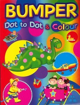 9780709719144: Bumper Dot to Dot & Colour