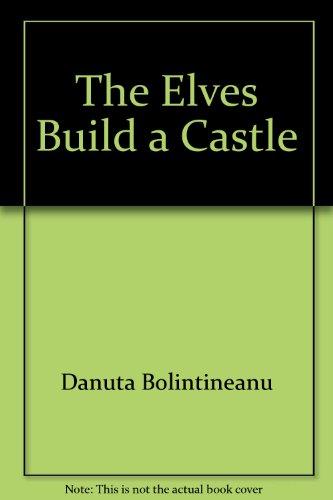 9780709734451: The Elves Build a Castle