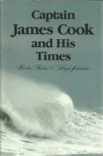 9780709900504: Captain James Cook and His Times: Conference Papers