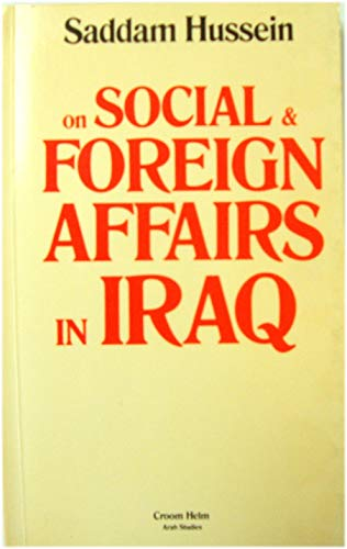 9780709901945: Social and foreign affairs in Iraq