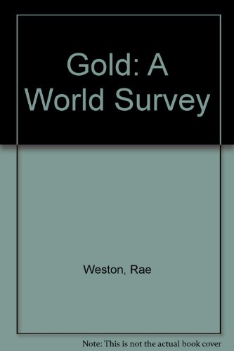 9780709902027: Gold: A World Survey