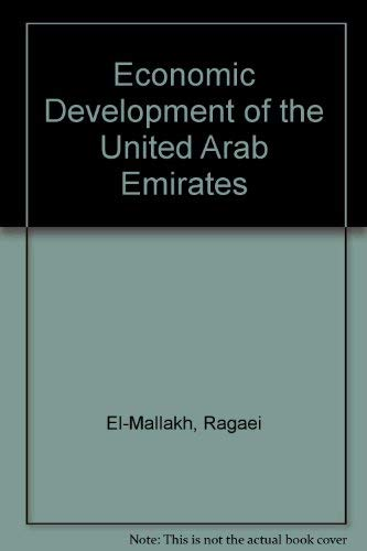 The Economic Development of the United Arab Emirates.