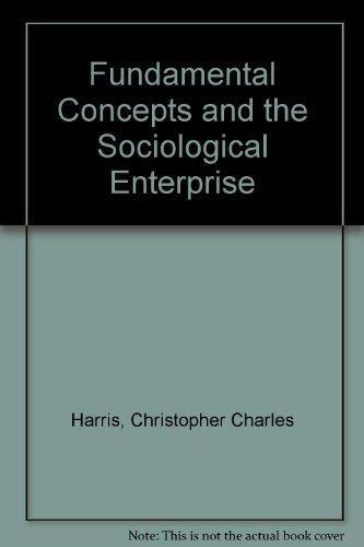 9780709902188: Fundamental Concepts and the Sociological Enterprise