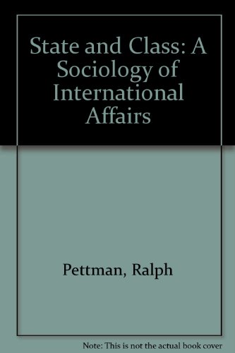 9780709902195: State and Class: A Sociology of International Affairs