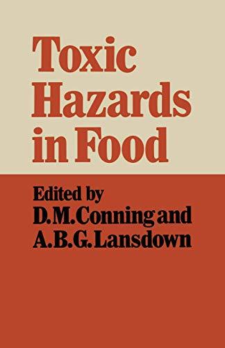 Toxic Hazards in Food (Croom Helm Biology: Conning, David M.,