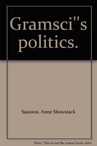 9780709903444: Gramsci's Politics