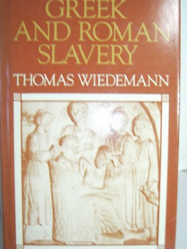 9780709903888: Greek and Roman Slavery: A Sourcebook