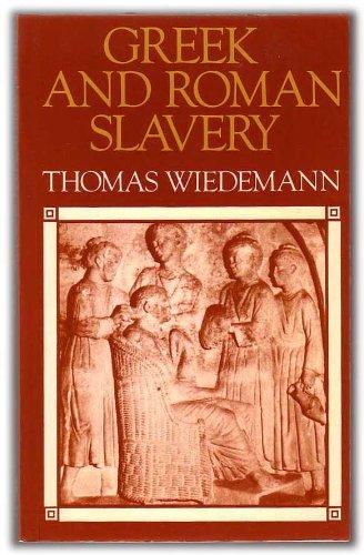 9780709903895: Greek and Roman Slavery: A Sourcebook