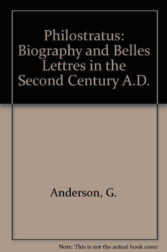 9780709905752: Philostratus: Biography and belles lettres in the third century A.D
