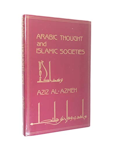 9780709905844: Arabic Thought and Islamic Societies