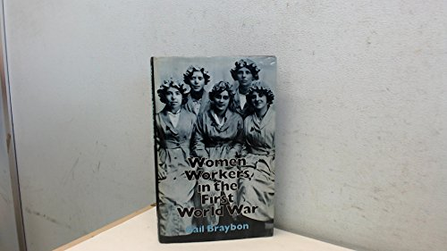 9780709906032: Women Workers in the First World War