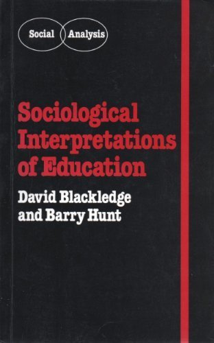 9780709906766: Sociological Interpretation of Education