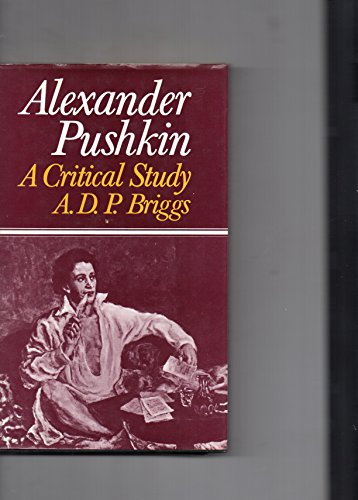 9780709906889: Alexander Pushkin: A Critical Study