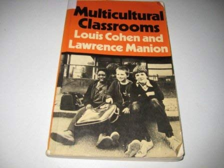 9780709907473: Multicultural Classrooms