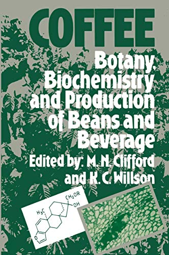 9780709907879: Coffee Botany, Biochemistry and Production of Beans and Beverage